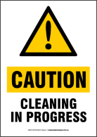Caution - Cleaning in Progress